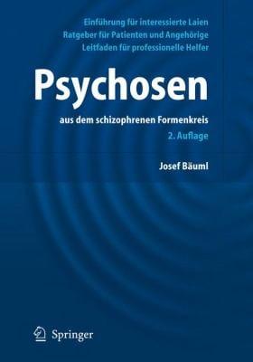 Psychosen:: Aus Dem Schizophrenen Formenkreis 9783540436461