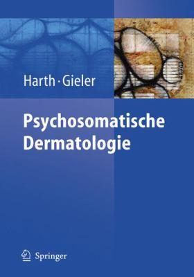 Psychosomatische Dermatologie 9783540248903