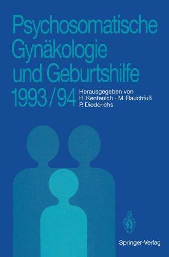 Psychosomatische GYN Kologie Und Geburtshilfe 1993/94 9783540576853