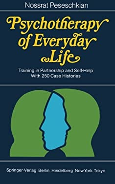 Psychotherapy of Everyday Life: Training in Partnership and Self-Help 9783540157670