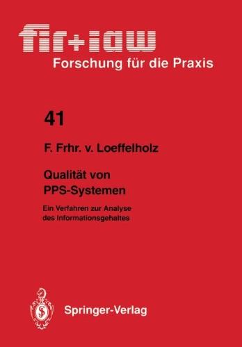 Qualit T Von Pps-Systemen: Ein Verfahren Zur Analyse Des Informationsgehaltes 9783540541813