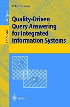 Quality-Driven Query Answering for Integrated Information Systems 9783540433491