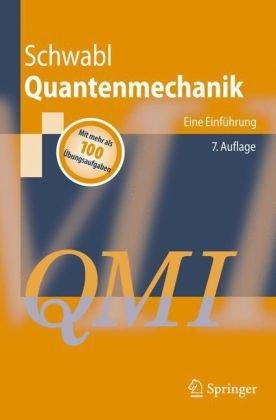 Quantenmechanik (Qm I): Eine Einf Hrung 9783540736745