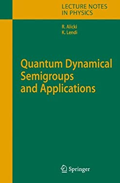 Quantum Dynamical Semigroups and Applications 9783540708605