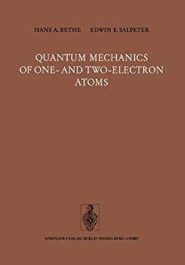 Quantum Mechanics of One- And Two-Electron Atoms 9783540021186