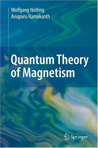 Quantum Theory of Magnetism 9783540854159