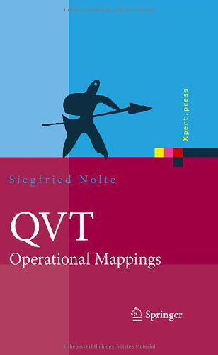 Qvt - Operational Mappings: Modellierung Mit Der Query Views Transformation 9783540922926