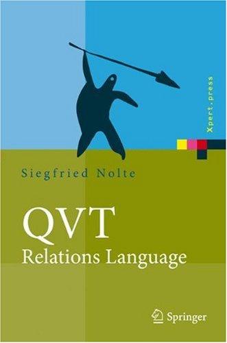 QVT - Relations Language: Modellierung Mit Der Query Views Transformation 9783540921707
