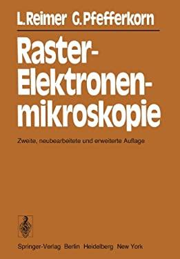 Raster-Elektronenmikroskopie 9783540081548