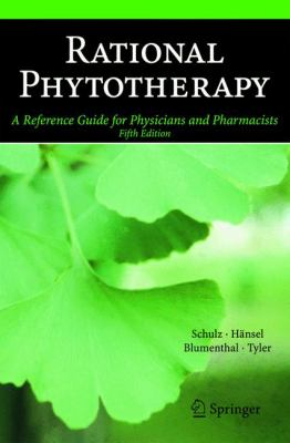 Rational Phytotherapy: A Reference Guide for Physicians and Pharmacists 9783540408321