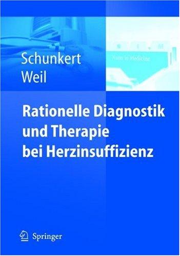 Rationelle Diagnostik Und Therapie Bei Herzinsuffizienz 9783540237624