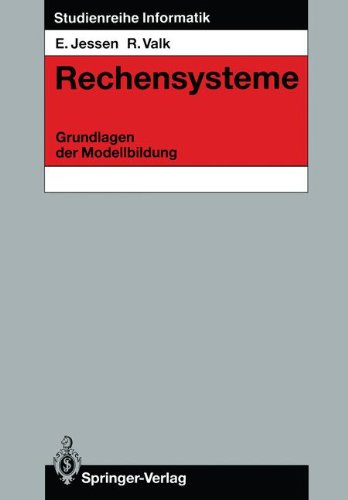 Rechensysteme: Grundlagen Der Modellbildung 9783540163831