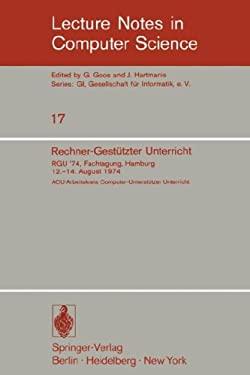 Rechner-Gest Tzter Unterricht: Rgu '74. Fachtagung, Hamburg 12.-14. August 1974 9783540069072