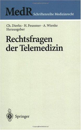 Rechtsfragen Der Telemedizin 9783540679271