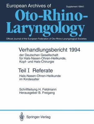 Referate: Hals-Nasen-Ohren-Heilkunde Im Kindesalter 9783540576624