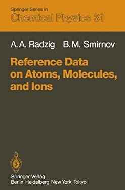 Reference Data on Atoms, Molecules, and Ions 9783540124153