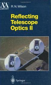 Reflecting Telescope Optics II: Manufacture, Testing, Alignment, Modern Techniques 7966918