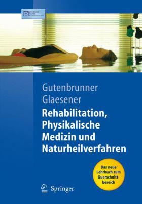Rehabilitation, Physikalische Medizin Und Naturheilverfahren 9783540334118