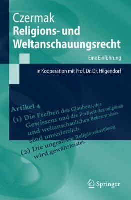 Religions- Und Weltanschauungsrecht 9783540720485
