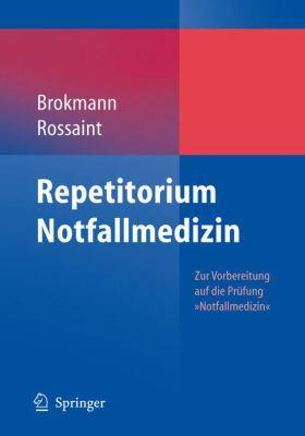 Repetitorium Notfallmedizin 9783540337027