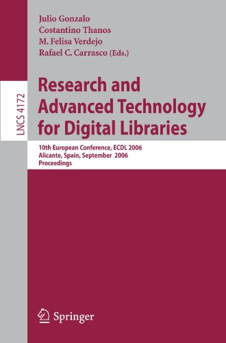 Research and Advanced Technology for Digital Libraries: 10th European Conference, Ecdl 2006 Alicante, Spain, September 2006 Proceedings 9783540446361