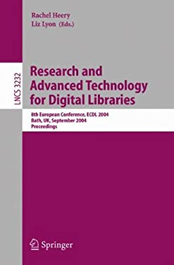 Research and Advanced Technology for Digital Libraries: 8th European Conference, Ecdl 2004, Bath, UK, September 12-17, 2004, Proceedings 9783540230137