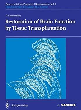 Restoration of Brain Function by Tissue Transplantation 9783540558231
