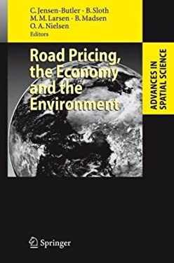 Road Pricing, the Economy and the Environment 9783540771494