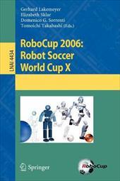 RoboCup 2006: Robot Soccer World Cup X 7974541