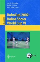 Robocup 2002: Robot Soccer World Cup VI 7956778