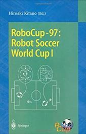 Robocup-97: Robot Soccer World Cup I 7969544