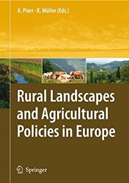 Rural Landscapes and Agricultural Policies in Europe 9783540794691