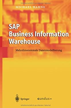 SAP Business Information Warehouse: Mehrdimensionale Datenmodellierung 9783540220152