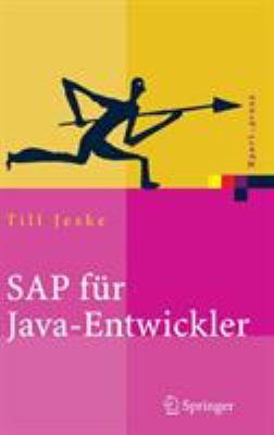 SAP Fur Java-Entwickler: Konzepte, Schnittstellen, Technologien 9783540237877