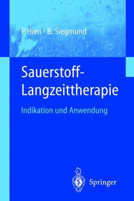 Sauerstoff-Langzeittherapie: Indikation Und Anwendung 9783540412939