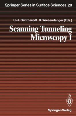 Scanning Tunneling Microscopy I: General Principles and Applications to Clean and Adsorbate-Covered Surfaces 9783540543084