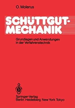 Scha1/4ttgutmechanik: Grundlagen Und Anwendungen in Der Verfahrenstechnik 9783540154280