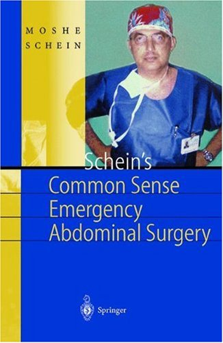 Schein's Common Sense Emergency Abdominal Surgery 9783540666547