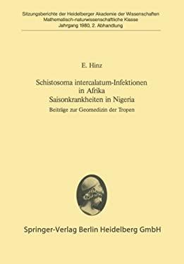 Schistosoma Intercalatum-Infektionen in Afrika. Saisonkrankheiten in Nigeria: Beitrage Zur Geomedizin Der Tropen 9783540101604