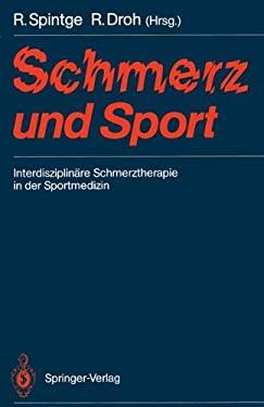 Schmerz Und Sport: Interdisziplin Re Schmerztherapie in Der Sportmedizin 9783540186823