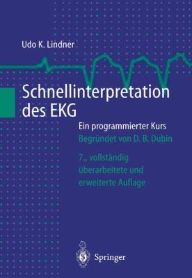 Schnellinterpretation Des EKG: Ein Programmierter Kurs 9783540651710