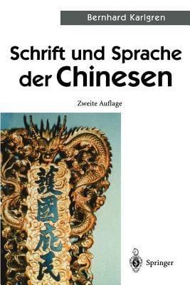 Schrift Und Sprache Der Chinesen 9783540421382