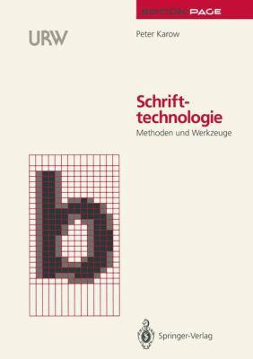 Schrifttechnologie: Methoden Und Werkzeuge 9783540549185