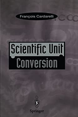 Scientific Unit Conversion: A Practical Guide to Metrication 9783540760221