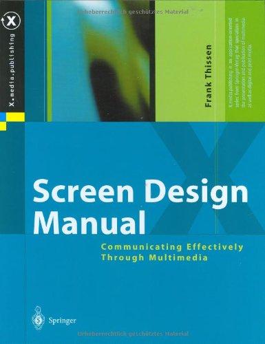 Screen Design Manual: Communicating Effectively Through Multimedia 9783540439233