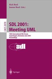 Sdl 2001: Meeting UML: 10th International Sdl Forum Copenhagen, Denmark, June 27-29, 2001. Proceedings