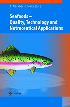 Seafoods - Technology, Quality and Nutraceutical Applications 9783540424765