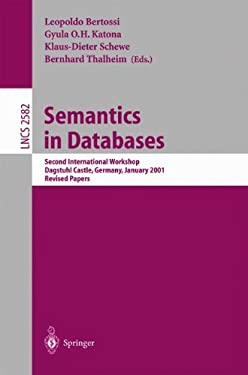 Semantics in Databases: Second International Workshop, Dagstuhl Castle, Germany, January 7-12, 2001, Revised Papers 9783540009573