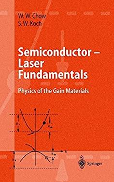 Semiconductor-Laser Fundamentals: Physics of the Gain Materials 9783540641667