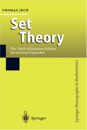 Set Theory: The Third Millennium Edition, Revised and Expanded - 3rd Edition